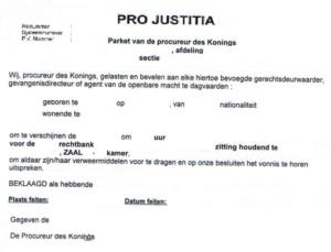 pro justitia - dagvaarding - bevel tot verschijnen voor rechtbank - politierechtbank